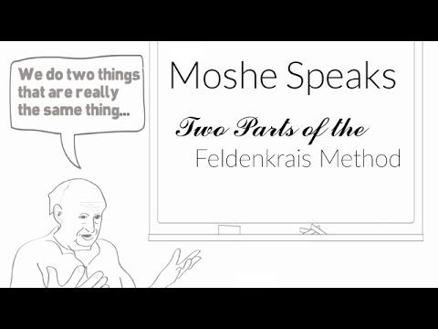 Moshe Feldenkrais-Two Parts of the Feldenkrais Method (R) - YouTube