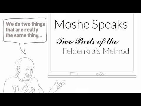 Moshe Feldenkrais-Two Parts of the Feldenkrais Method (R) - YouTube