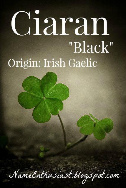 "Ciaran - Irish Gaelic name meaning ""black"". Visit my name blog: NameEnthusiast.blogspot.com"