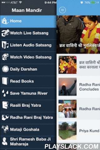 """Maan Mandir  Android App - playslack.com ,  Maan Mandir is located at the hill top of the Maan Garh, also know as Maan Ghaati. It is one of the four mountain tops of Barsana. Maan Mandir as an organization has been working very hard in protecting and preserving 5000 year old cultural and spiritual heritage of the Braj region. Maan Mandir is also know as """"Shri Ramesh Baba Ji Maharaj"""". These two names are synonymous to each other. Maan Mandir Seva Sansthan has been working under the guidance…"""