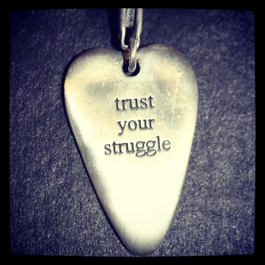 Trust your struggle  livslystsogndal.com