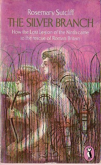 The Silver Branch by Rosemary Sutcliffe.  Charles Keeping cover, Puffin paperback edition.