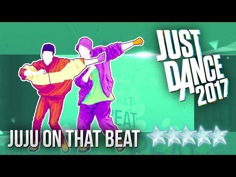 Just Dance 2017: Juju On That Beat by Zay Hilfigerrr & Zayion McCall - 5 stars - YouTube