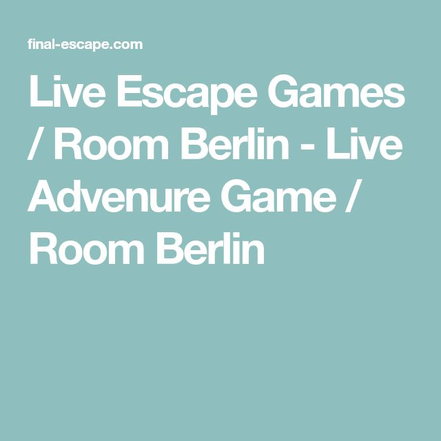 Live Escape Games / Room Berlin - Live Advenure Game / Room Berlin