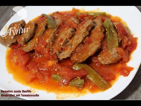 Domates soslu dana bonfile tarifi# Yumusacik bonfile nasıl yapılır ? - YouTube