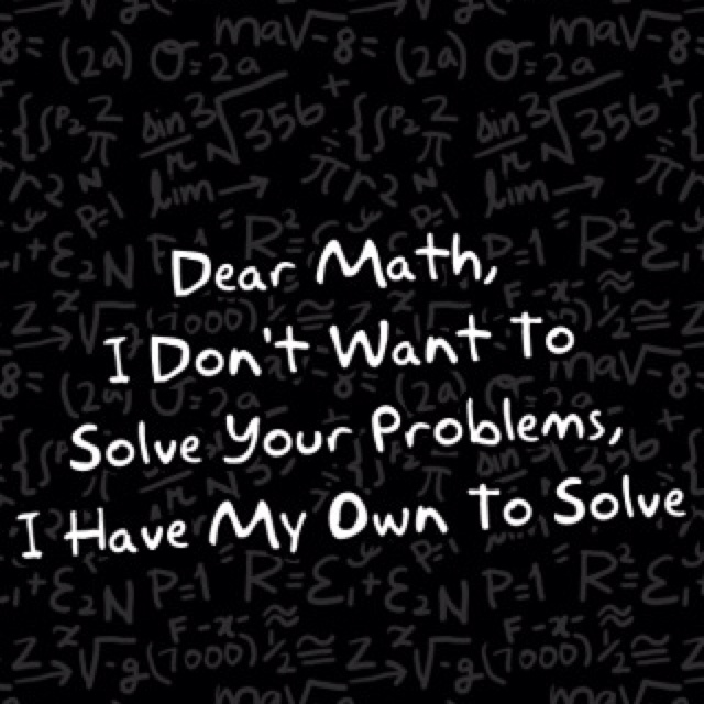 I hate math | Quotes | Pinterest | I Hate Math, Math and Haha