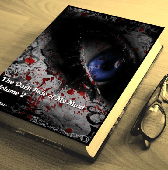 The Dark Side of My Mind – Volume 2 By Briana Blair – Poetry 2