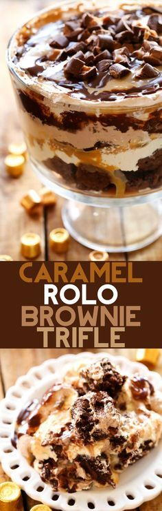 Caramel ROLO Brownie Trifle - This dessert is so incredibly rich and delicious! With layers of ROLO brownies, caramel mousse, gooey caramel, chocolate mousse, chocolate sauce and ROLOS, this is sure to be a show stopper wherever it goes!