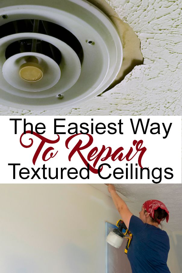 How To Repair Textured Ceilings With Images Ceiling Texture Popcorn Ceiling Repair Repair Ceilings