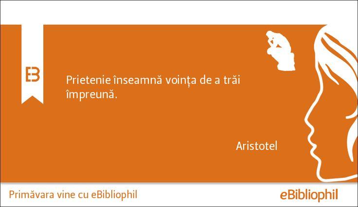 """""""Prietenie înseamnă voinţa de a trăi împreună."""" Aristotel"""