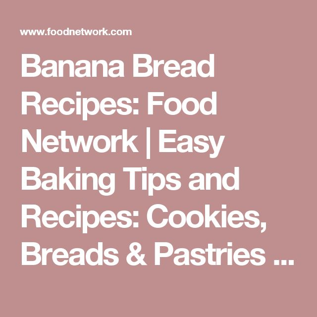 Best 25 food network banana bread ideas on pinterest sour bread best 25 food network banana bread ideas on pinterest sour bread recipe small loaf of bread recipe and creme fraiche recipe yogurt forumfinder Choice Image