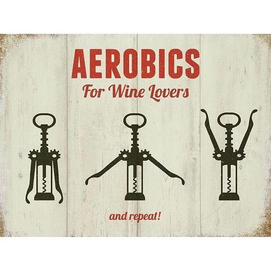 Grote muurplaat Aerobics For Wine Lovers/Wijn thema. Grote decoratie plaat voor aan de muur in nostalgische stijl met de tekst: Aerobics For Wine Lovers. De wanddecoratie is ongeveer 30 x 40 cm en is gemaakt van metaal.