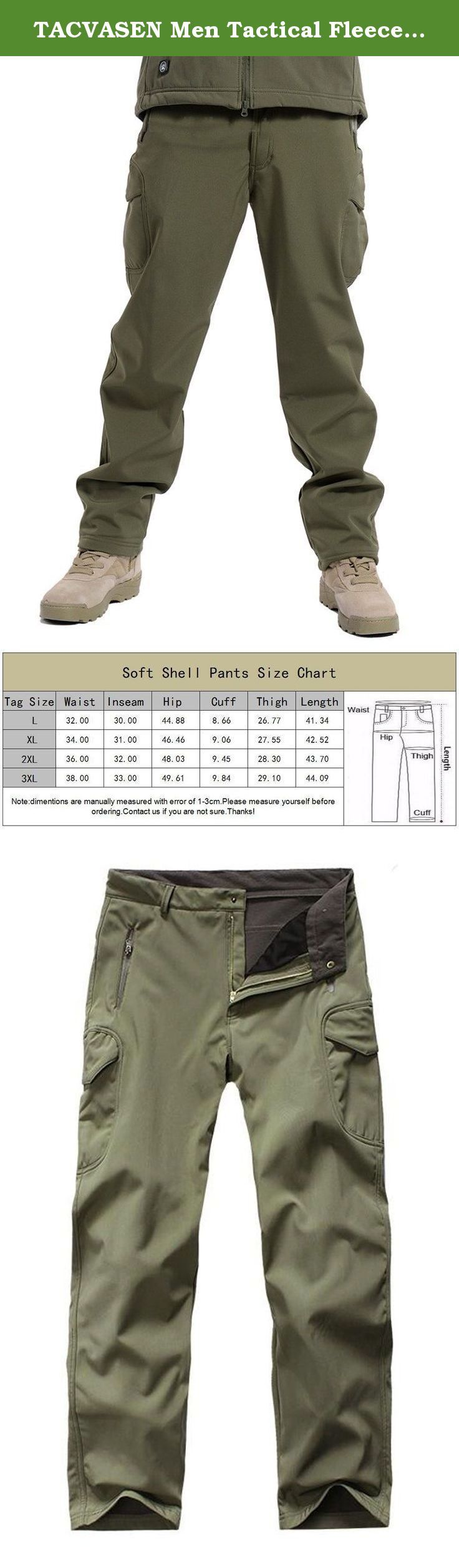 TACVASEN Men Tactical Fleece Lining Waterproof Climbing Hiking Hunting Cargo Pants Army Green. 100% Polyester,Soft Cozy Fleece Lining provides windproof, water resistant and anti-abrasion properties Occasion:outdoor activities/casual ATTENTION 1. Please check the size chart before buying. Our size is not standard US size. 2. Due to individual computer monitor settings, actual colors may vary slightly from those you see on your screen. Size Information Tag...