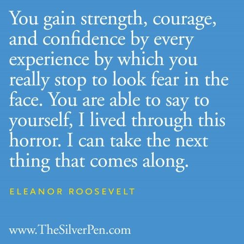 Stop and Look.Picture Quotes, God Is, The Face, Eleanor Roosevelt, New Life, Courage Quotes, Favorite Quotes, Quotes About Life, True Stories