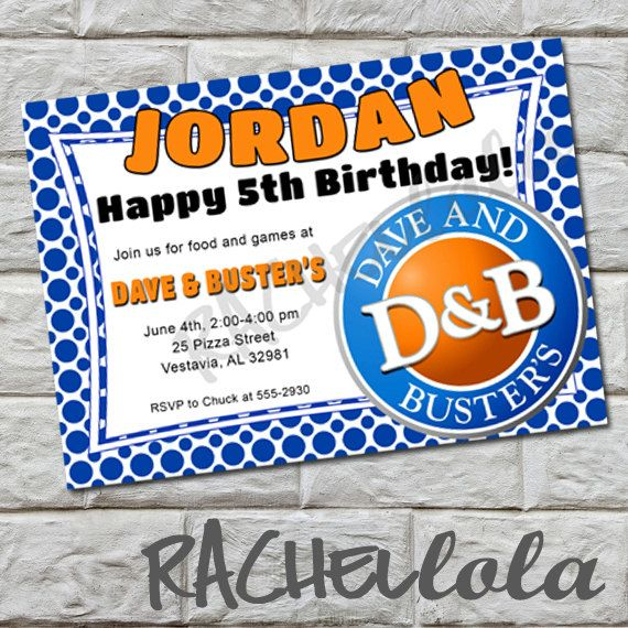 Dave And Busters Birthday Party Invitation Diy By