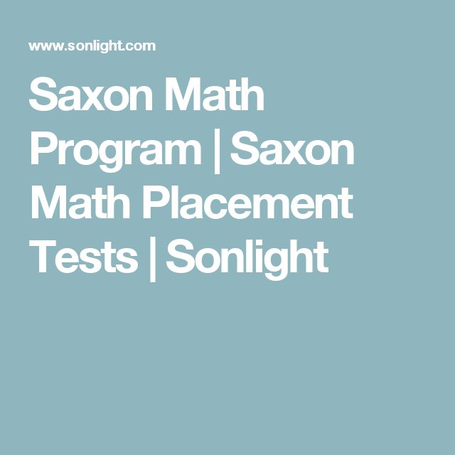 Saxon Math Program | Saxon Math Placement Tests | Sonlight