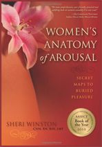 Women's Anatomy of Arousal, by Sheri Winston https://intimateartscenter.com/shop-beta/book-orders/womens-anatomy-of-arousal-by-sheri-winston/