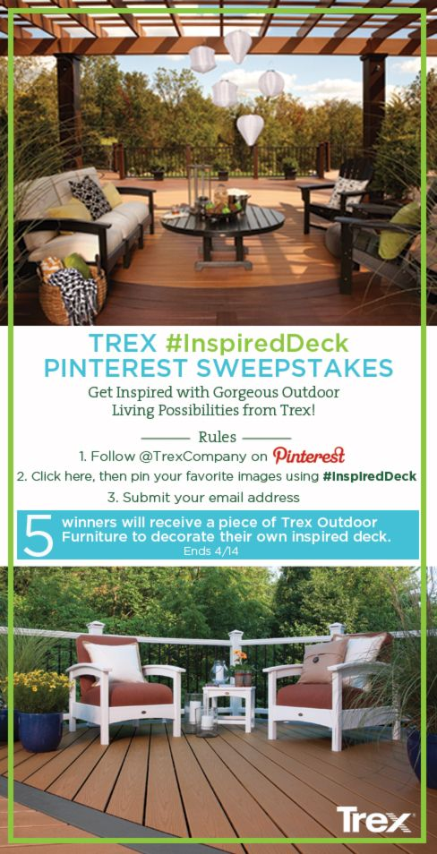 Trex #InspiredDeck Pin-to-Win #Sweepstakes! Click on the above image and enter to win great outdoor living prizes.