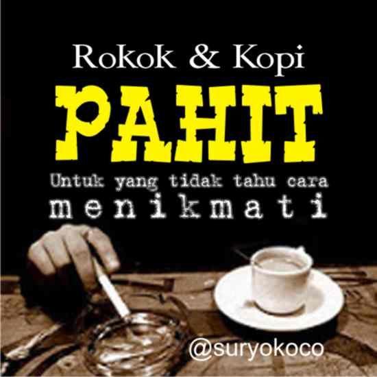 tentang rokok dan kopi, produk asli INDONESIA