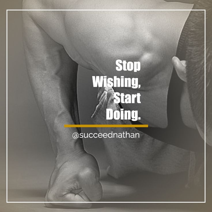 Stop Wishing, Start Doing.  #inspiration #success #quotes #quote #fitness #entrepreneur #business #life #love #workout