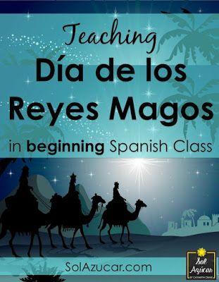 Sol Azúcar by Catharyn Crane: Teaching Día de los Reyes Magos in Beginning Spanish