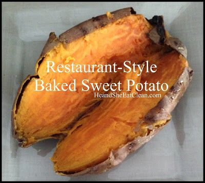 Clean Eat Recipe :: Restaurant-Style Baked Sweet Potato #eatclean #heandsheeatclean #sides #sweetpotato #potato #recipe #healthy