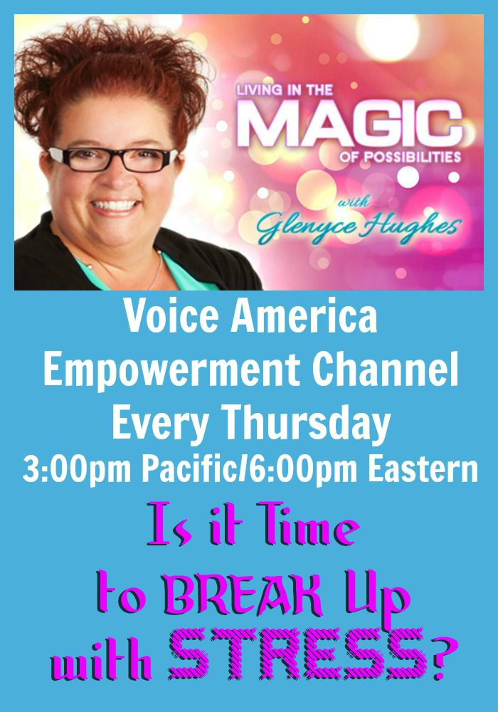Does stress and anxiety rule your life? Are you ready to change that? Join Glenyce Hughes for stories, tools and processes so you can break up with stress with ease.   http://www.voiceamerica.com/episode/79512/is-it-time-to-break-up-with-stress