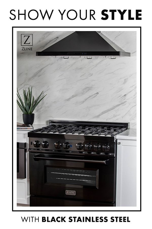 Show Your Style With The Zline Black Stainless Professional Range Black Stainless Range Hood Stainless Kitchen Kitchen Suite