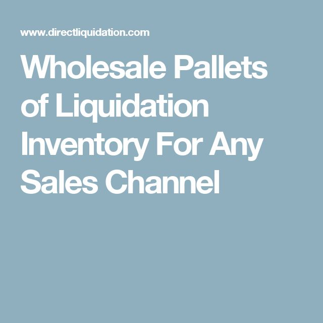 Wholesale Pallets of Liquidation Inventory For Any Sales Channel