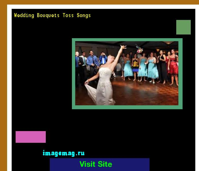 Wedding Bouquets Toss Songs 103942 - The Best Image Search