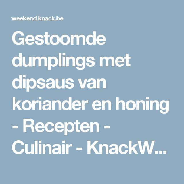 Gestoomde dumplings met dipsaus van koriander en honing - Recepten - Culinair - KnackWeekend.be