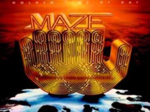 Maze featuring Frankie Beverly~Golden Time Of Day