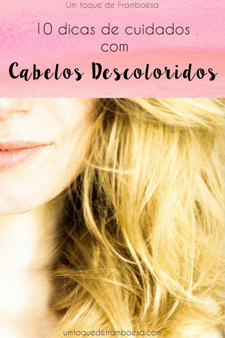 10 dicas de cuidados com cabelos descoloridos