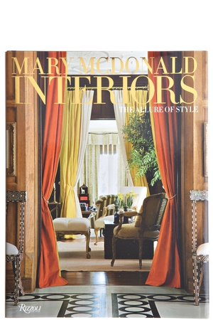 Mary McDonald Interiors The Allure Of Style