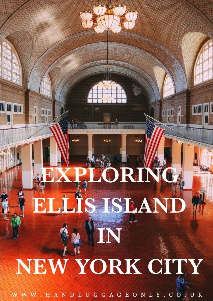 Exploring Ellis Island In New York City - Hand Luggage Only - Travel, Food & Home Blog