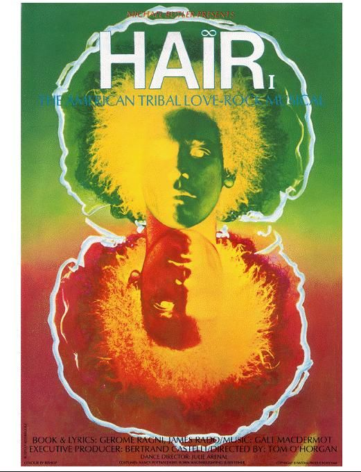 Google Image Result for http://www.aceross.com/images/HAiRposter.jpg  I was in thr L A 1969-71 cast of this so, it is very dear to me.