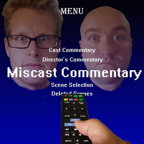 Episode 6.5 - Coming Attractions by Miscast Commentary on SoundCloud