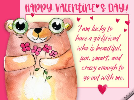 A fun Valentine ecard for your girlfriend, who is crazy enough to go out with you! #valentine #greetings #ecard #freeEcard #savvysocialcrew #businessbuildingrockstars #bloggingbabesandbusinessbosses #blogging101 #insearchofblogsquad #datingdivaspartners #businesswoman #ladyboss #ladyblogger #blogger #femalefreelancer #bebestarr www.bebestarrcards.wixsite.com/ecards