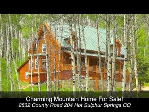 Winter Park Log Cabin for Sale 2832 CR 204 Hot Sulpher Springs CO : Moun...