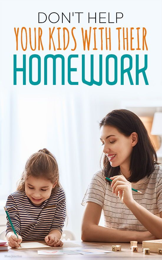 Dont Help Your Kids With Their Homework >> Don T Help Your Kids With Their Homework Kids And Parenting Kids