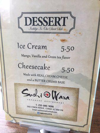 Dessert options, Sushi Wara 2082 Comox Ave, Comox