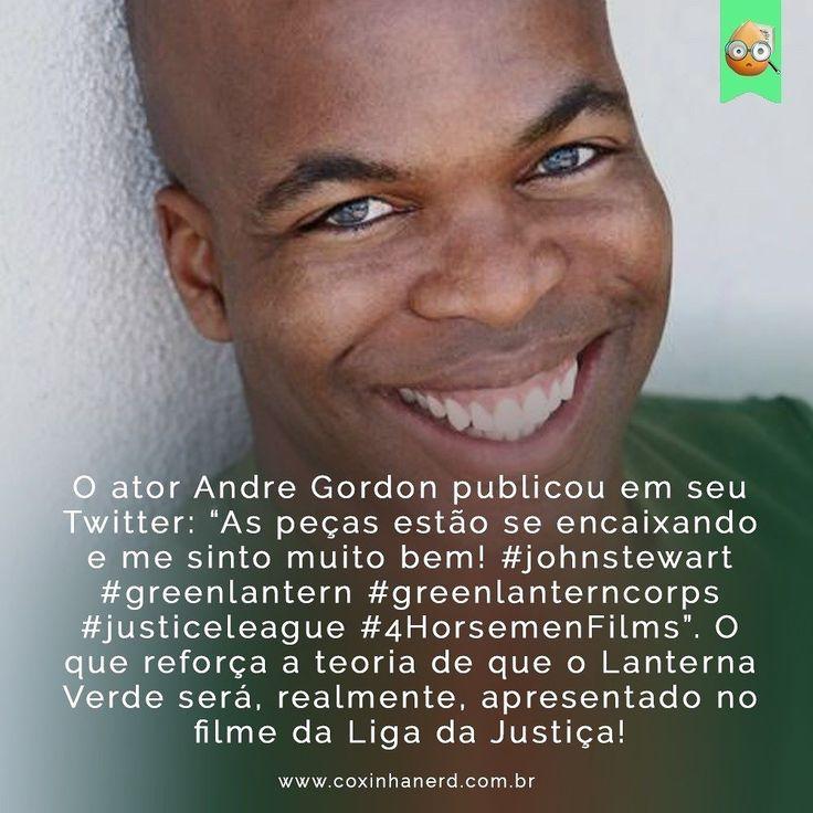 """#CoxinhaNews Será??? #TimelineAcessivel Imagem do ator André Gordon com a notícia: """"O ator Andre Gordon publicou em seu Twitter: As peças estão se encaixando e me sinto muito bem! #johnstewart #greenlantern #greenlanterncorps #justiceleague #4HorsemenFilms. O que reforça a teoria de que o Lanterna Verde será realmente apresentado no filme da Liga da Justiça!""""   TAGS: #coxinhanerd #nerd #geek #geekstuff #geekart #nerd #nerdquote #geekquote #curiosidadesnerds #curiosidadesgeeks #coxinhanerd…"""