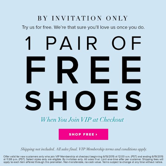 By Invitation Only: One Pair of Free Shoes When You Join VIP at Checkout