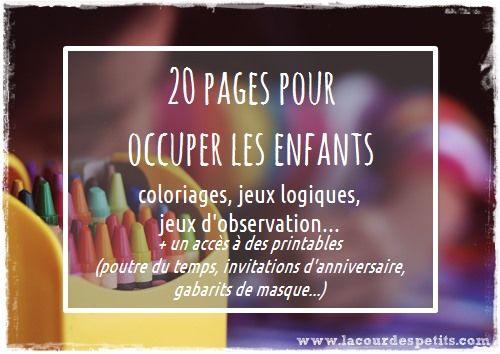 http://www.lacourdespetits.com/inscrivez-recevoir-carnet-dactivites/ Un carnet d'activité à imprimer gratuitement (coloriage, points à relier, jeu d'observation, coloriage au numéro, sudoku...). + l'accès à d'autres printables pour les enfants (poutre du temps, gabarits de masque, invitations d'anniversaire...)