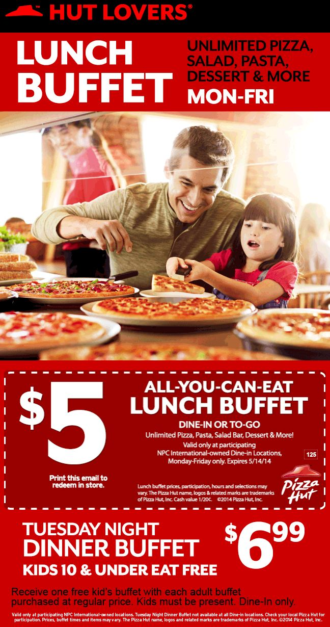 Pinned may 7th lunch buffet just 5 bucks weekdays at pizzahut includes take