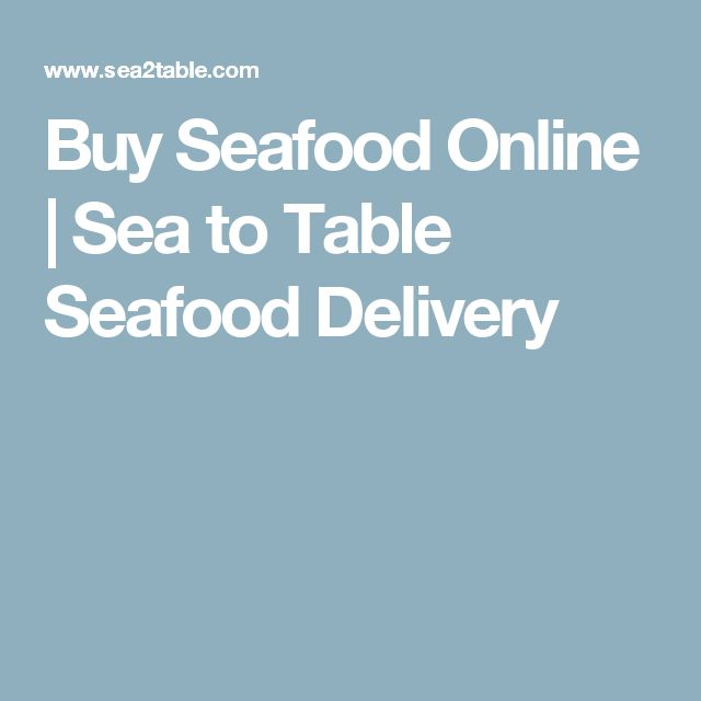 Buy Seafood Online | Sea to Table Seafood Delivery