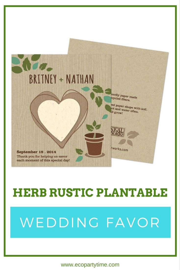 Plantable Wedding Favors - These herb rustic plantable wedding favors are the perfect way to thank all your guests for