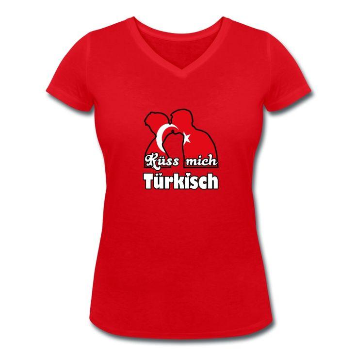 Küss mich Türkisch - romantische Shirts und Geschenke für Türken und Türkeifreunde. #türkei #türken #türkisch #kuss #küssen #liebe #flirt #sprüche #shirts #geschenke