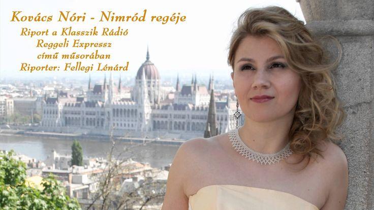 Kovács Nóri - Nimród regéje - riport a Klasszik Rádióban