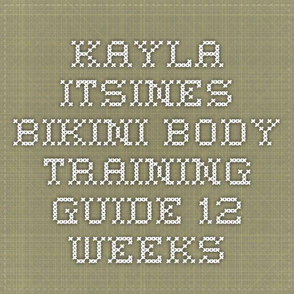 Kayla Itsines - Bikini Body Training Guide - 12 Weeks